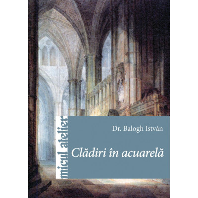 Carte - Cladiri in acuarela